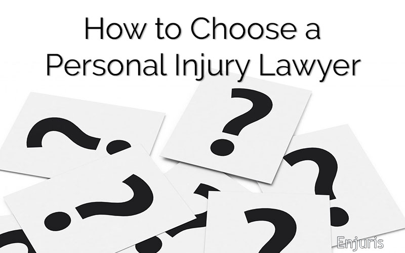 How to Choose a Personal Injury Lawyer - Questions to Ask